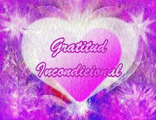 La gratitud incondicional es un don, un desprendimiento de la Energía principal de la Luz de la Fuente llamada Amor, presente en los corazones de todos los Seres de este y todos los Multiversos.