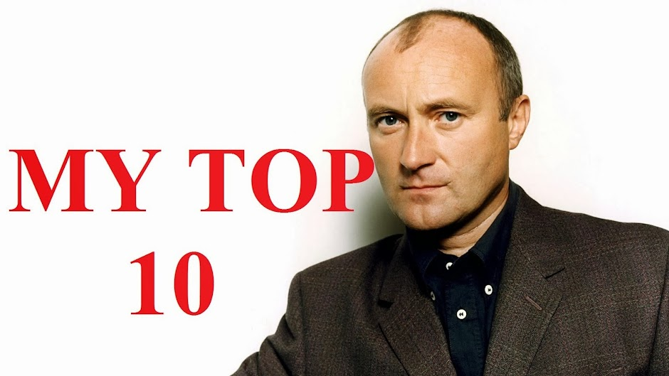 PHIL COLLINS - MY TOP 10