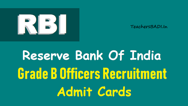 rbi grade b officers recruitment admit cards 2018,rbi grade b officers recruitment admission letters 2018,rbi grade b officers recruitment call letters 2018,rbi recruitment hall tickets