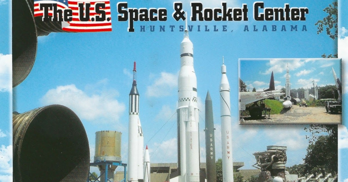 My Favorite Views: Alabama - Huntsville, U.S. Space ...