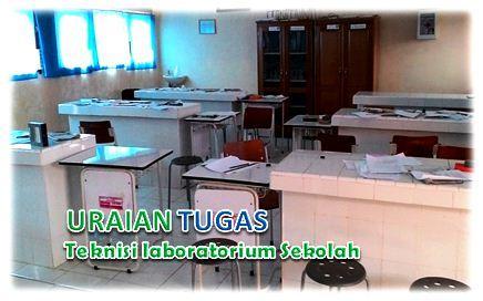 Uraian Tugas Teknisi laboratorium Sekolah