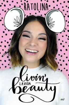 LIBRO - Livin' la vida beauty Ratolina (10 Abril 2018) Youtuber COMPRAR ESTE LIBRO EN AMAZON ESPAÑA
