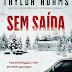 "Topseller | ""Sem Saída"" de Taylor Adams"