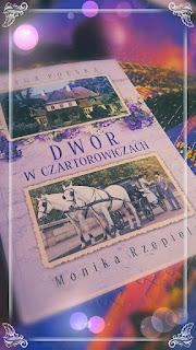 """SAGA POLSKA """"Dwór w Czartorowiczach"""" Monika Rzepiela"""