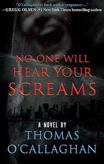 Book Review: No One Will Hear Your Screams, by Thomas O'Callaghan
