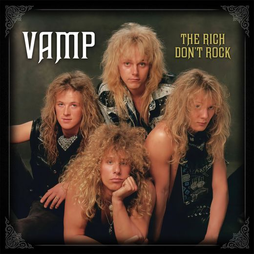 VAMP - The Rich Don't Rock [2CD remastered Deluxe Edition] full