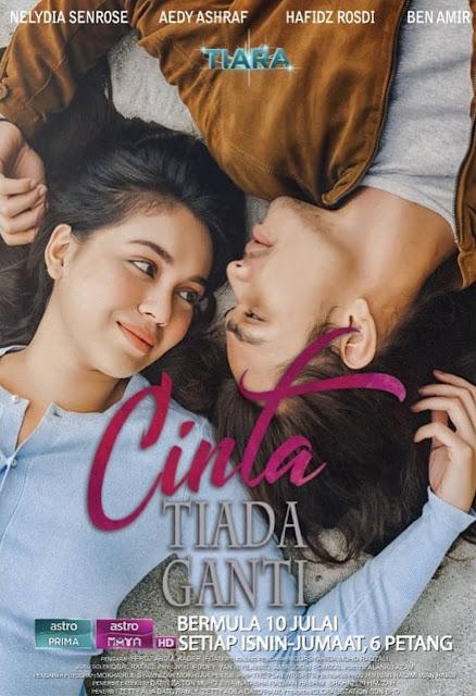 Drama Cinta Tiada Ganti lakonan utama Nelydia Senrose dan Aedy Ashraff