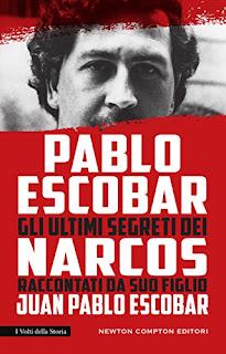 segnalazione-libro-pablo-escobar-gli-ultimi-segreti-dei-narcos