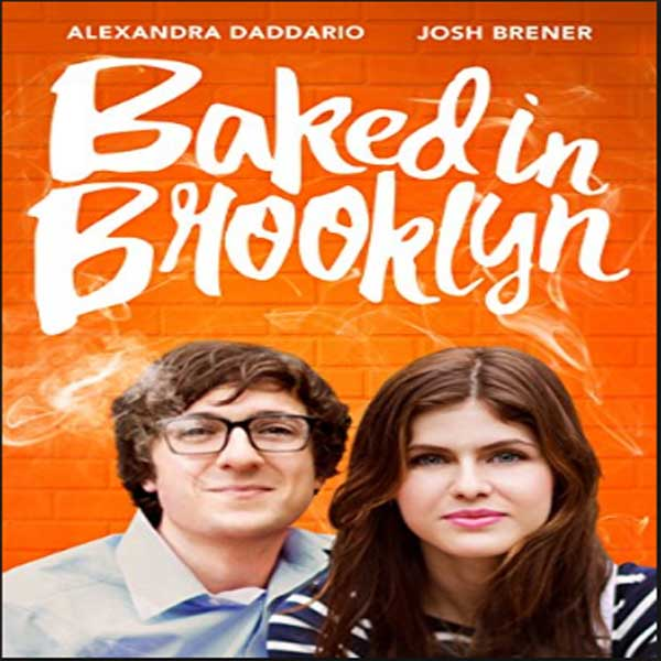 Baked in Brooklyn, Film Baked in Brooklyn, Baked in Brooklyn Synopsis, Baked in Brooklyn Trailer, Baked in Brooklyn Review, Download Poster Film Baked in Brooklyn 2016