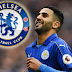 Transfer Deadline: Conte Holds Talks with Leicester City's Mahrez Ahead of Move to Chelsea