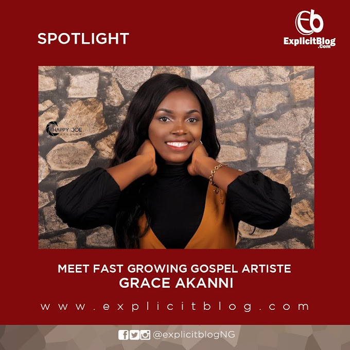 Spotlight – Meet Fast Growing Gospel Artiste, Grace Akanni (see more details)