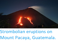 http://sciencythoughts.blogspot.co.uk/2017/12/strombolian-eruptions-on-mount-pacaya.html