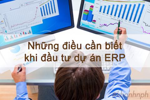 Những điều cần tìm hiểu khi đầu tư một dự án ERP