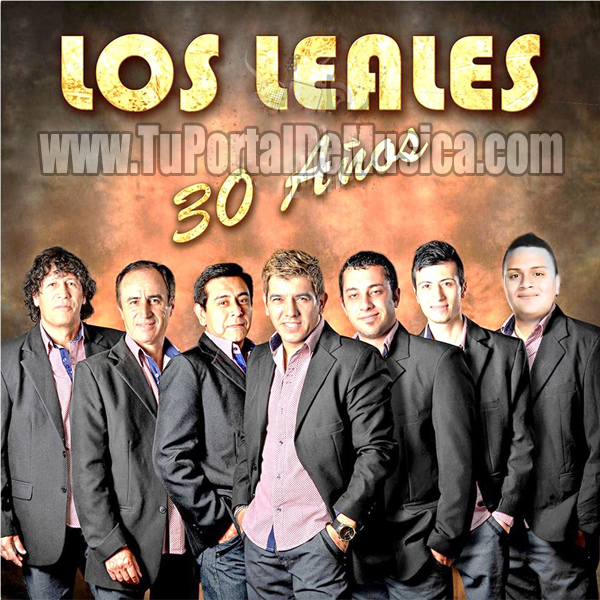 Los Leales - 30 Años (2016)
