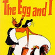 The Egg and I (Betty MacDonald Memoirs #1) by Betty MacDonald