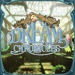 Dream Chronicles Game Series List Order 1. Dream Chronicles