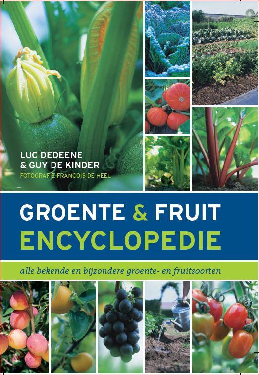 Inheems En Uitheems Fruit Groente En Fruit Encyclopedie 4de Druk