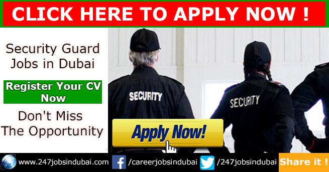 Latest Security Guard Jobs Vacancies in Dubai