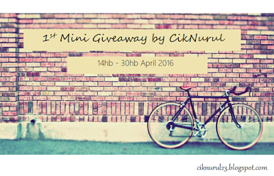 http://ciknurul23.blogspot.my/2016/04/1st-mini-giveaway-by-ciknurul.html