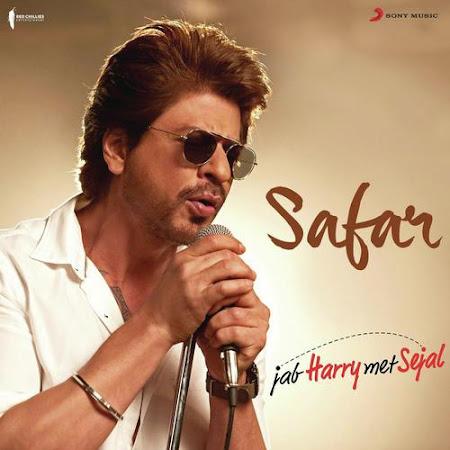 Safar - Jab Harry Met Sejal (2017)