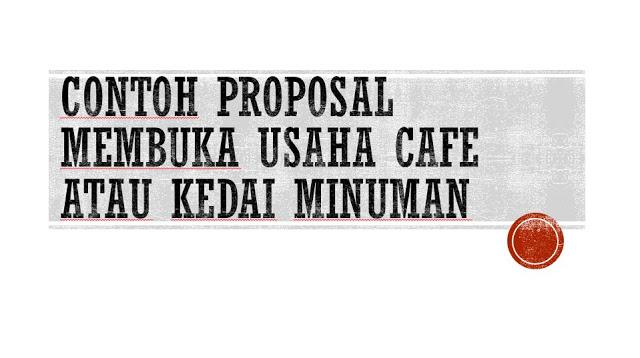 Contoh Proposal Usaha Cafe Coklat