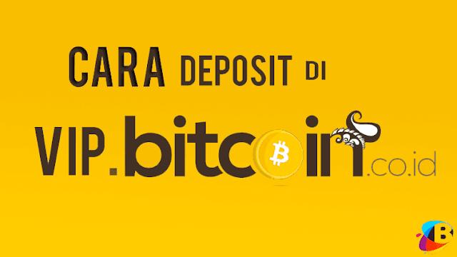 Cara Lengkap Deposit di VIP Bitcoin