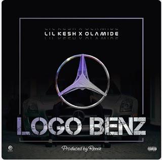 Lil Kesh Feat. Olamide – Logo Benz