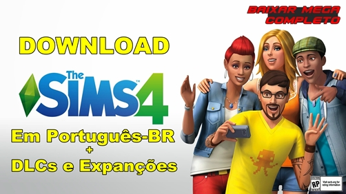 The Sims 4 PC Português-BR + DLCs e Expansões