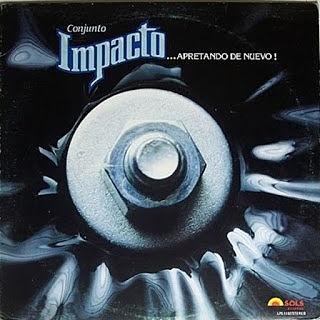 ...APRETANDO DE NUEVO! - CONJUNTO IMPACTO (1982)