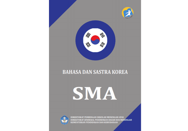 Modul Pelatihan Guru Bahasa dan Sastra Korea SMA Kurikulum 2013