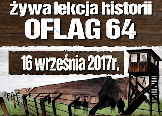 Żywa historia Oflagu 64 / Living history - Oflag 64