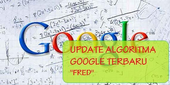 Google Kembali Update Algoritma Fred