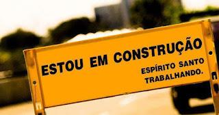 Estou em construção, o Espírito Santo está trabalhando!