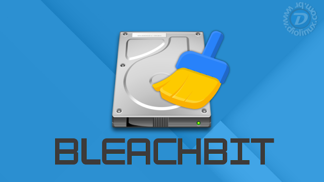 BleachBit - Limpeza de disco Linux e Windows