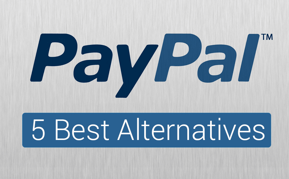 Top 5 PayPal Alternatives - 2016