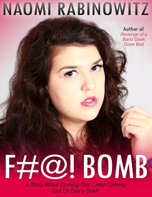 COVER REVEAL - F#@! Bomb by Naomi Rabinowitz