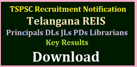 TSPSC REIS PET Staff Nurse Librarians Final Key Download @tspsc.gov.in