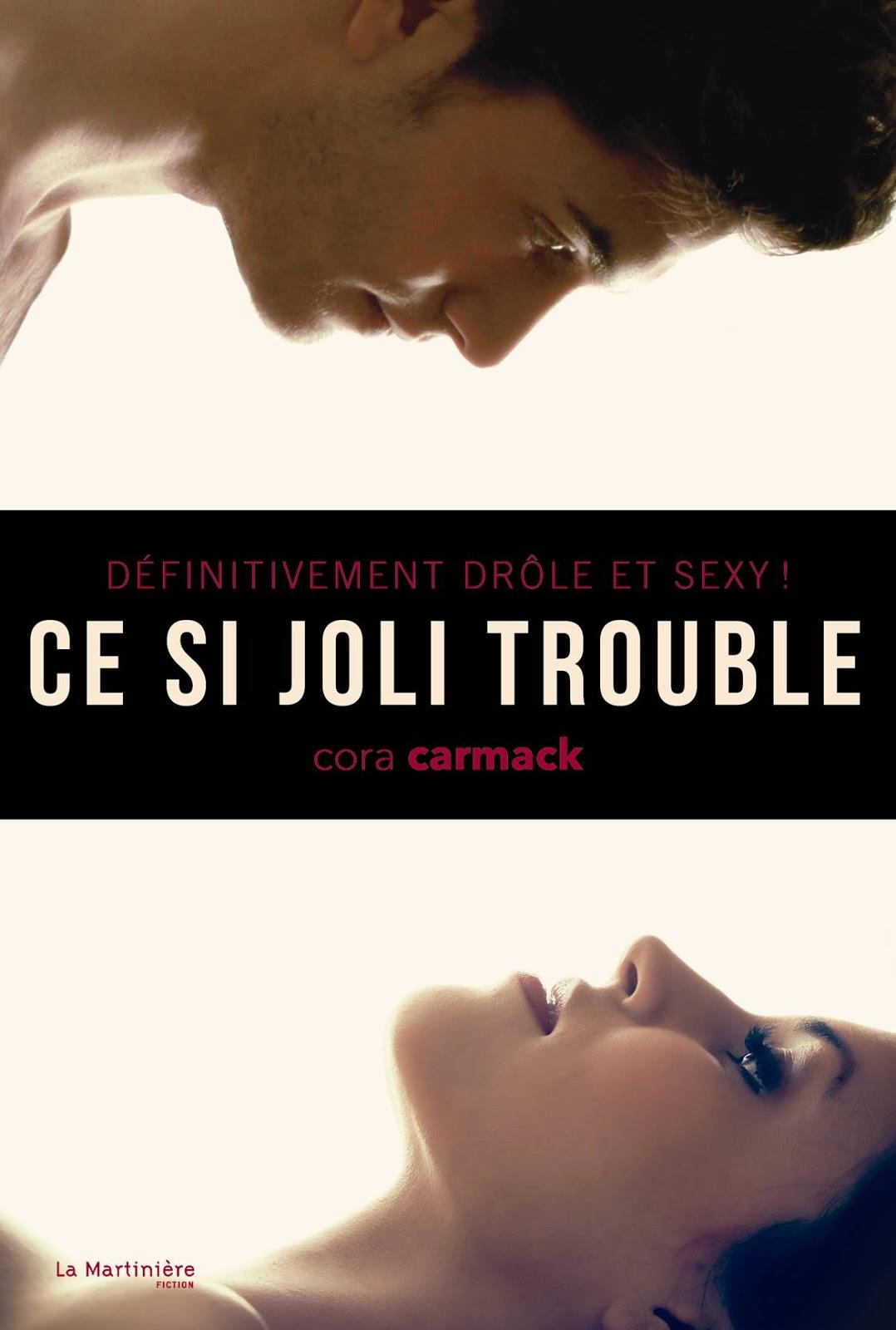 http://plume-de-chat.blogspot.com/2015/01/ce-si-joli-trouble-cora-carmack.html