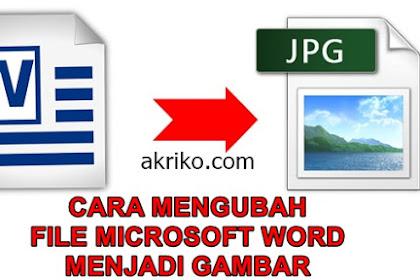 Cara Mengubah File Microsoft Word menjadi Gambar