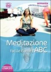 Meditazione facile come l'ABC - Simonette Vaja (benessere personale)