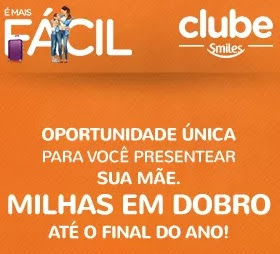 Promoção Clube Smiles Dia das Mães 2017 Milhas em Dobro