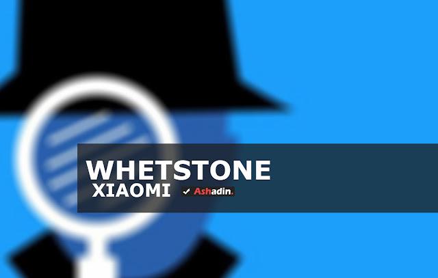 Apakah Whetstone di Xiaomi merupakan Virus? dan ini cara untuk menghapusnya
