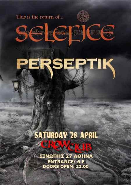 SELEFICE, PERSEPTIK: Σάββατο 28 Απριλίου @ The Crow Club