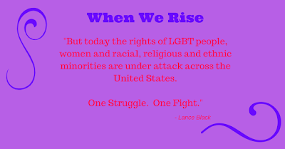 When We Rise: The Stories of Some Who Paved the Way