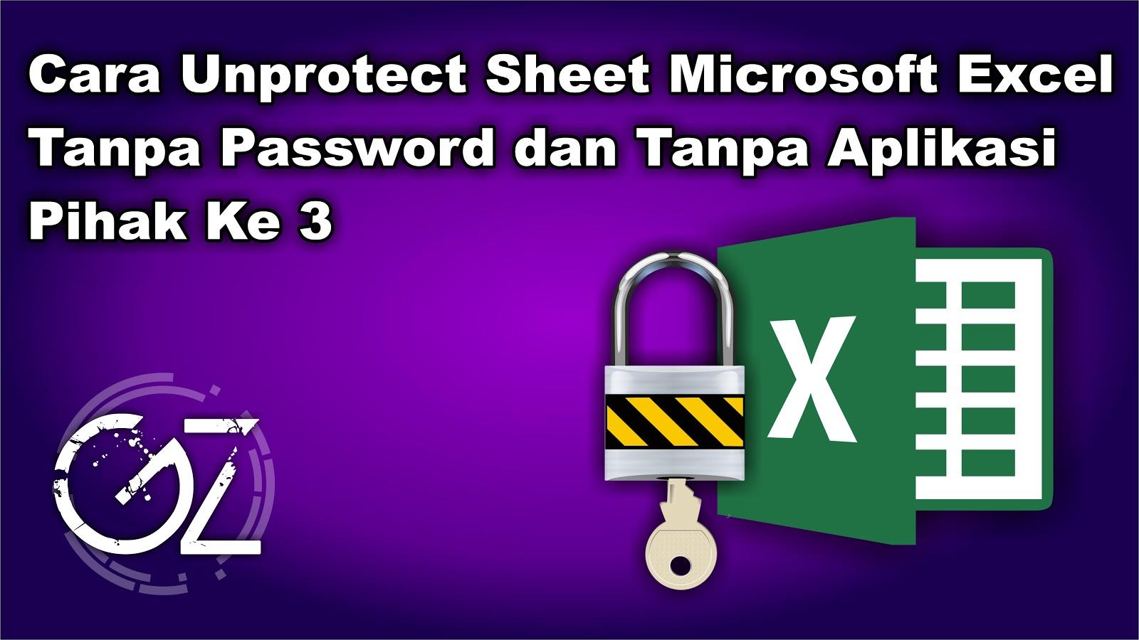 Cara Unprotect Sheet Microsoft Excel Tanpa Password Bag 1