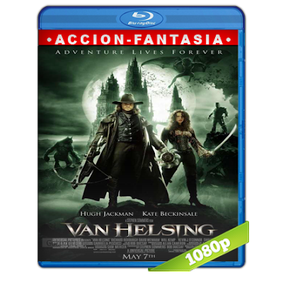 Van Helsing (2004) BRRip Full 1080p Audio Trial Latino-Castellano-Ingles 5.1