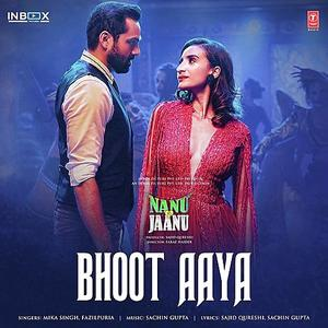 Bhoot Aaya     Nanu Ki Jaanu new song