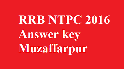 RRB NTPC  Answer key Muzaffarpur