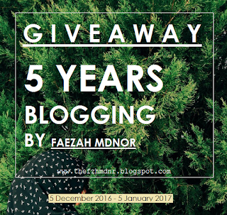 http://thefzhmdnr.blogspot.my/2016/12/giveaway-5-years-blogging-by-faezah.html