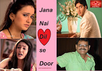 'Jana Nai Dilse Door' Upcoming Star Plus Tv Show Story | StarCast | Promo | Song | Timings wiki